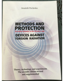 "Methods and Protection invisible hazard in the wireless age devises against torsion radiation"" 122 pages BOOK"